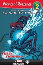 World of Reading The Amazing Spider-Man 2: Fully Charged ebook by Tomas Palacios