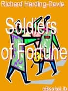 Soldiers of Fortune ebook by Richard Harding-Davis