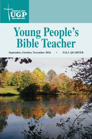 Young People's Bible Teacher ebook by Union Gospel Press