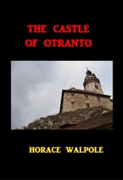 The Castle of Otranto ekitaplar by Horace Walpole