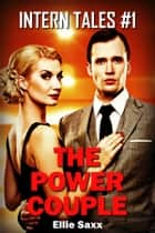 The Power Couple ebook by Ellie Saxx