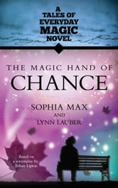 The Magic Hand of Chance ebook by Sophia Max