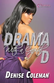 Drama with a Capital D ebook by Denise Coleman