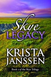 Skye Legacy ebook by Krista Janssen