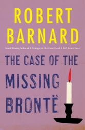 The Case of the Missing Bronte ebook by Robert Barnard