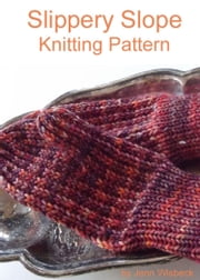 Slippery Slope Mitten Knitting Pattern ebook by Jenn Wisbeck