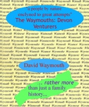 The Waymouths: Devon Venturers ebook by David Waymouth