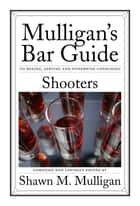 Shooters ebook by Shawn M. Mulligan