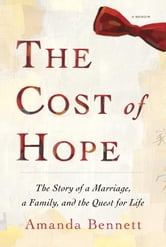 The Cost of Hope - A Memoir ebook by Amanda Bennett