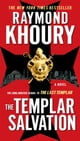 Raymond Khoury所著的The Templar Salvation 電子書