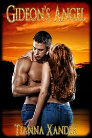 Gideon's Angel ebook by Tianna Xander
