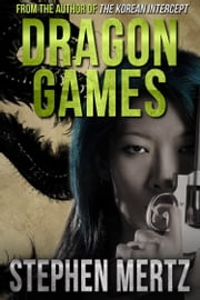 Dragon Games ebook by Stephen Mertz