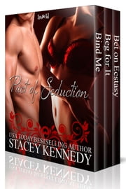 Pact of Seduction - The Boxed Set ebook by Stacey Kennedy