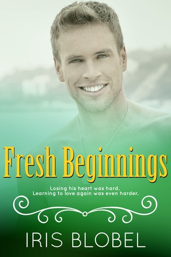 Fresh Beginnings ebook by Iris Blobel