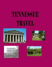 Tennessee Travel ebook by Brian Starr