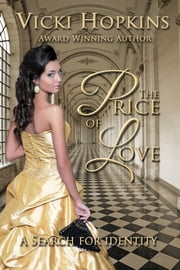 The Price of Love (Book Three The Legacy Series) ebook by Vicki Hopkins