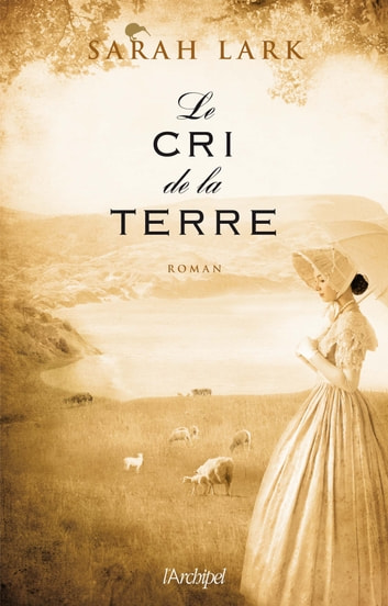 Le cri de la terre ebook by Sarah Lark