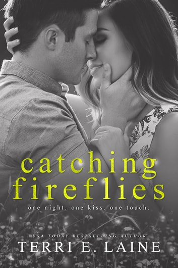 Catching Fireflies ebook by Terri E. Laine