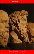Complete Works ebook by Aristotle