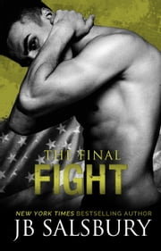 The Final Fight ebook by JB Salsbury