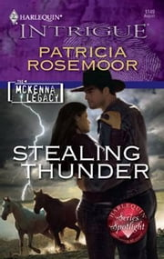 Stealing Thunder ebook by Patricia Rosemoor