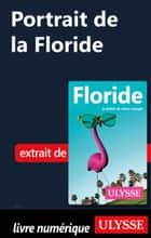 Portrait de la Floride ebook by Claude Morneau