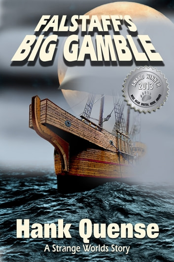 Falstaff's Big Gamble ebook by Hank Quense