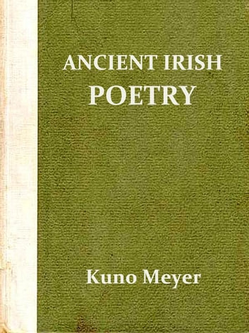 Selections from Ancient Irish Poetry ebook by Kuno Meyer, Translator
