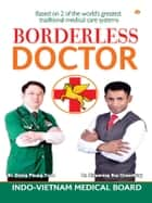 Borderless Doctor ebook by Dr. Giang Phung Tuan, Dr.  Biswaroop Roy Chowdhury