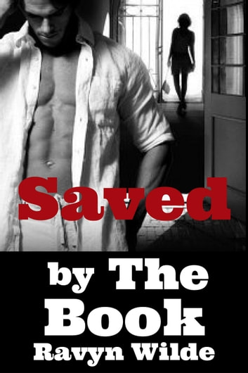 Saved by The Book ebook by Ravyn Wilde