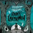 Pan's Labyrinth: The Labyrinth of the Faun audiobook by Guillermo del Toro, Cornelia Funke