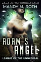 Adam's Angel ebook by Mandy M. Roth
