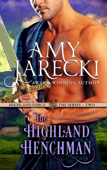 The Highland Henchman ebook by Amy Jarecki