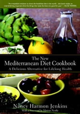 The New Mediterranean Diet Cookbook - A Delicious Alternative for Lifelong Health ebook by Nancy Harmon Jenkins