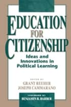The trusted leader ebook by 9781506361383 rakuten kobo education for citizenship ideas and innovations in political learning ebook by grant reeher joseph fandeluxe PDF