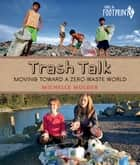 Trash Talk ebook by Michelle Mulder