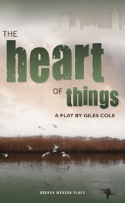 The Heart of Things ebook by Giles Cole