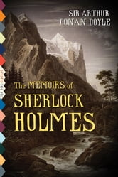 The Memoirs of Sherlock Holmes (Illustrated) ebook by Arthur Conan Doyle