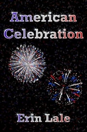 American Celebration ebook by Erin Lale