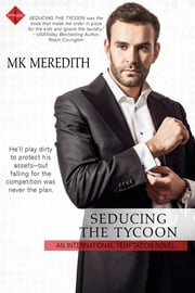 Seducing the Tycoon ebook by MK Meredith