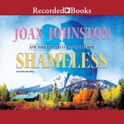 Shameless audiobook by Joan Johnston