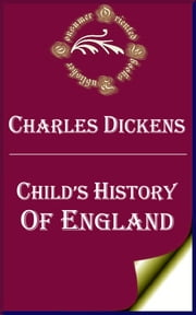 Child's History of England ebook by Charles Dickens