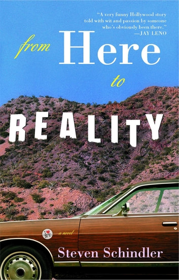 From Here to Reality eBook by Steven Schindler