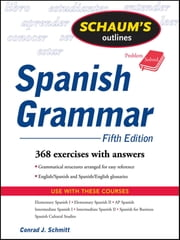 Schaum's Outline of Spanish Grammar, 5ed ebook by Conrad Schmitt