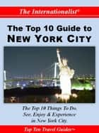 Top 10 Guide to New York City ebook by Patrick W. Nee
