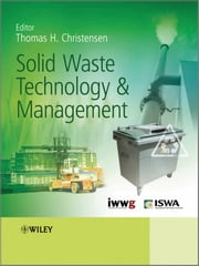 Solid Waste Technology and Management ebook by Thomas Christensen