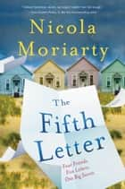 The Fifth Letter ebook by Nicola Moriarty