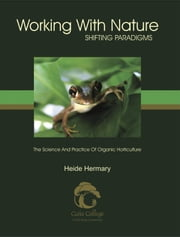 Working with Nature ebook by Hermary, Heide