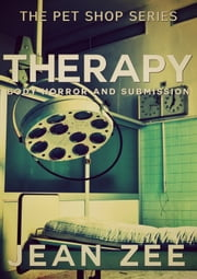 Therapy: Body Horror and Submission ebook by Jean Zee