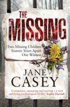 The Missing ebook by Jane Casey